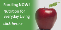 Enroling NOW for Nutrition for Everyday Living Short Course!